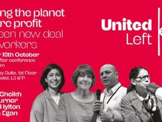 United Left fringe 18 October